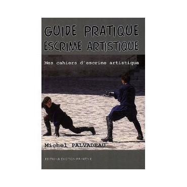 Guide pratique escrime artistique